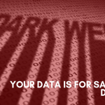 your data on the dark web