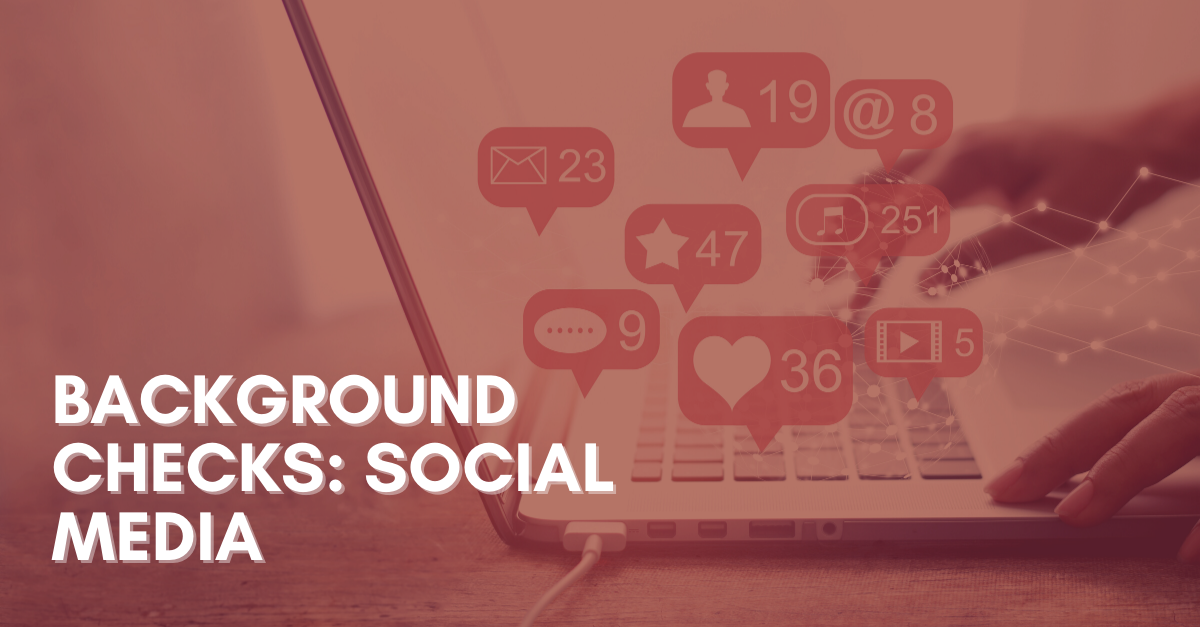 Background Checks Social Media