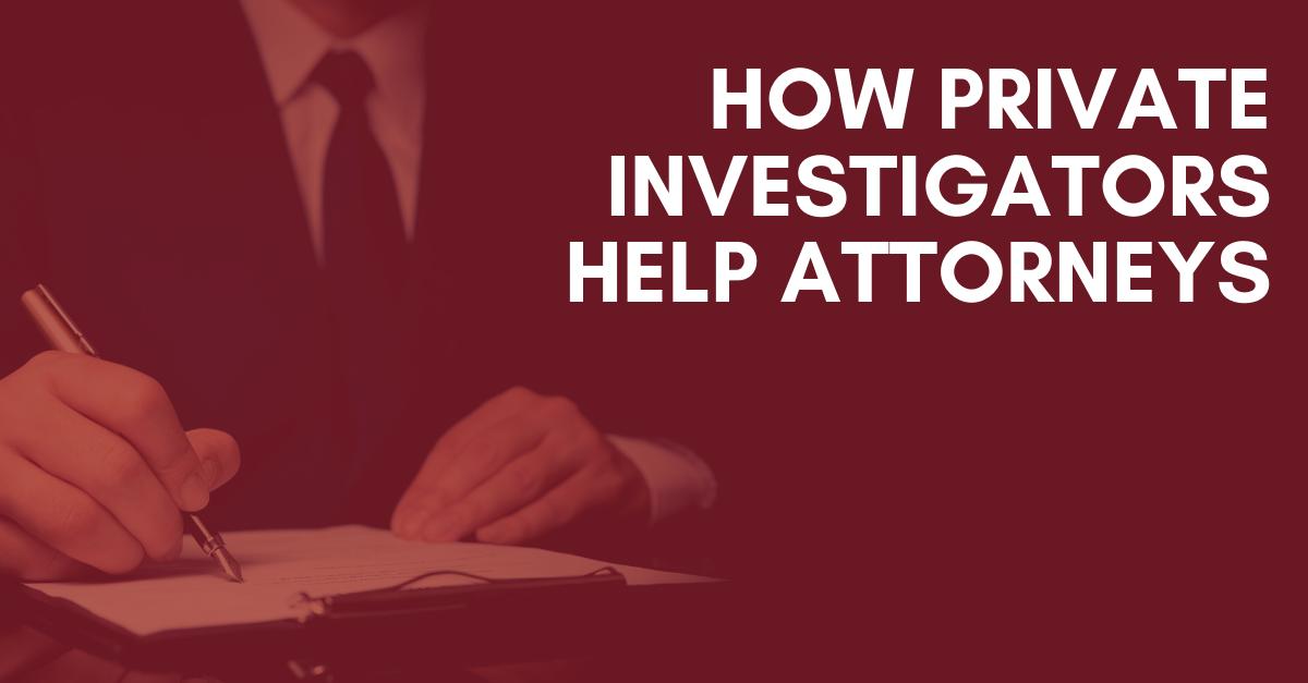 How-Private-Investigators-Help-Attorneys