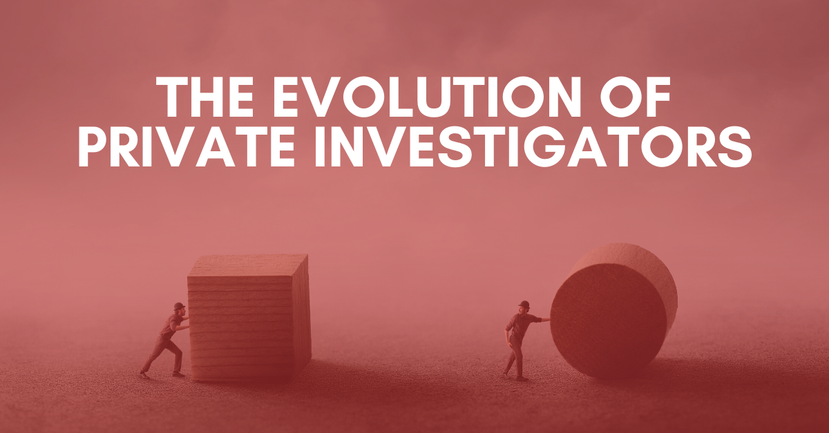 The Evolution Of Private Investigators